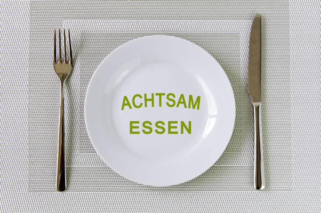 Achtsames Essen - kleinere Portionen
